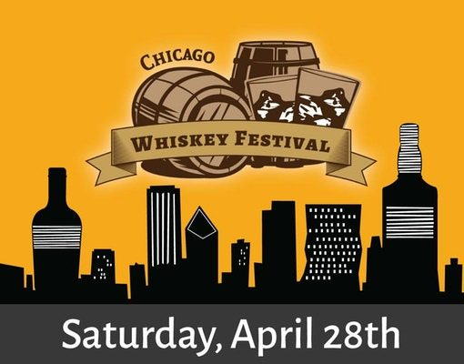 Chicago Whiskey Festival April 2018