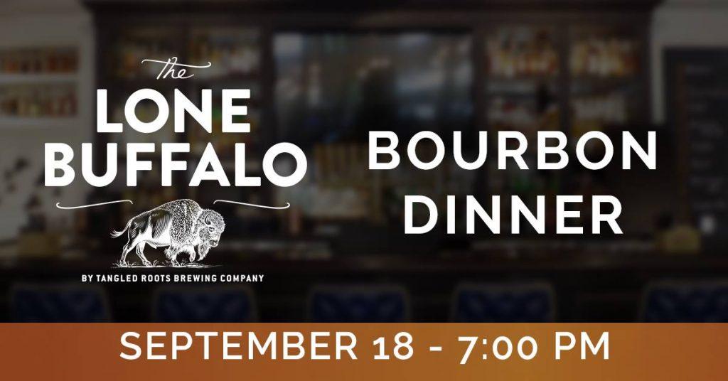 Lone Buffalo Bourbon Dinner
