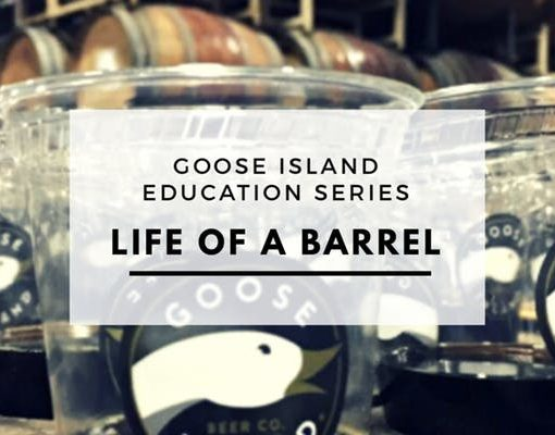 Goose Island Barrel Life